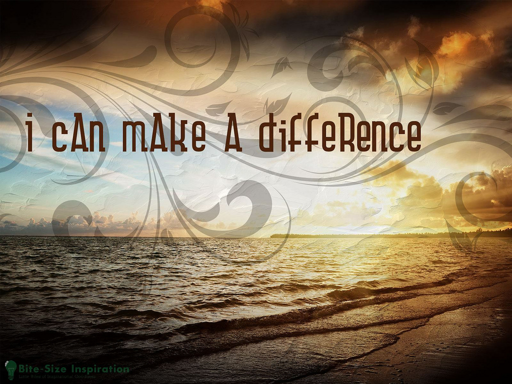 "Inspirational picture with quote ""I can make a difference."""