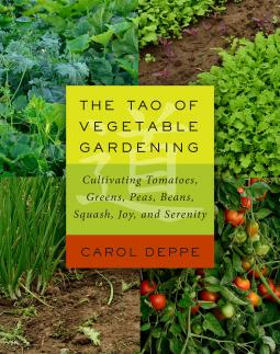 The Tao of Vegtable Gardening